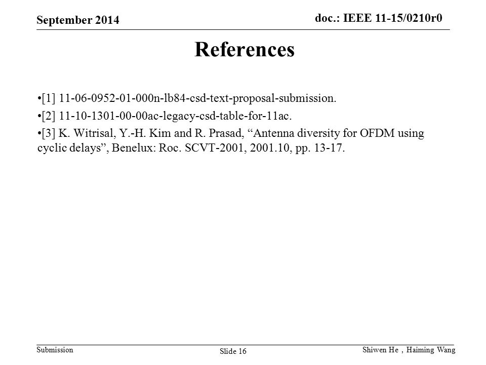 References [1] 11-06-0952-01-000n-lb84-csd-text-proposal-submission.